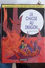 BD la malédiction des sept boules vertes n°4 la chasse au dragon EO 1990 TBE