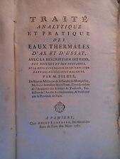 § PYRÉNÉES - ARIÈGE, PILHES, TRAITÉ EAUX THERMALES AX-LES-THERMES USSAT 1787 §