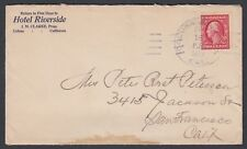 USA 1912 HOTEL RIVERSIDE COLUSA JUNCTION TO SAN FRANCISCO CALIFORNIA