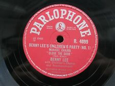 BENNY LEE 78 CHILDREN'S PARTY MUSICAL CHAIRS ROUND THE MULBERRY BUSH PARL R4099