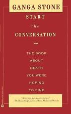 Start the Conversation: The Book About Death You Were Hoping to Find