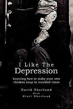 I like the Depression : Learning how to make your own chicken soup in...