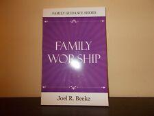 Family Guidance Series Family Worship by Joel R. Beeke Sale!!!!!!!!!!!!!!!!!!!!!