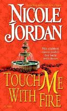 Touch Me With Fire, Jordan, Nicole, Good Condition, Book