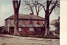 DANVERS, MASS. THE FIRST SHOE SHOP IN NEW ENGLAND