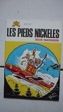 PELLOS / LES PIEDS NICKELES 84 / SOUS MARINIERS   / EO 1975