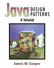 Java Design Patterns : A Tutorial by James William Cooper (2000, Paperback)