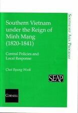 Southeast Asia Program: Southern Vietnam under the Reign of Minh Moang...