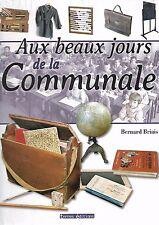 AUX BEAUX JOURS DE LA COMMUNALE - BERNARD BRIAIS - NEUF