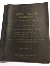 WORTHINGTON OIL TRANSFER PUMP INSTRUCTION & PARTS MANUAL (65' CARGO BOATS 2001)