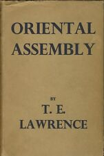 RARE T.E. Lawrence of Arabia Oriental Assembly 1939 HC True 1st ed Good cond