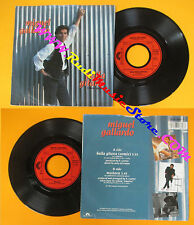 LP 45 7'' MIGUEL GALLARDO Baila gitana Muneca 1989 germany POLYDOR no cd mc dvd