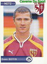 164 DANNY BOFFIN BELGIQUE FC.METZ VIGNETTE STICKER FOOT 2001 PANINI