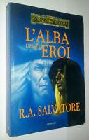L'ALBA DEGLI EROI FORGOTTEN REALMS R.A. SALVATORE ARMENIA 1996