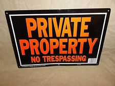 Private Property No Trespassing, Fence / Wall Sign