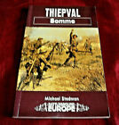 THIEPVAL, SOMME. WW1. Michael Stedman. 1995. Fully Illustrated. Soft Cover. Fine