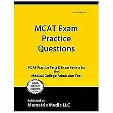 MCAT Practice Questions : MCAT Practice Tests and Exam Review for the Medical...
