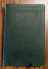 Spanish Reader and Translator by Miguel T. Tolon, 1901 copyright, 1908 hardback