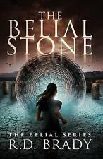 NEW The Belial Stone (The Belial Series) (Volume 1) by R.D. Brady