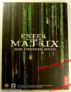 GUIDE stratégique officielle ENTER the MATRIX pour jeu video PS2 X-BOX PC Atari