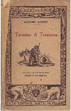 TARTARINO DI TARASCONA di Alfonso Daudet 1939 Bietti classici del ridere  Feroci