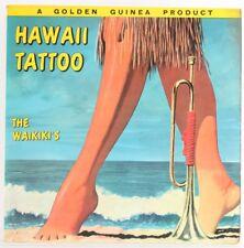 The Waikiki's , Hawaii Tattoo  Vinyl Record *USED*