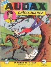 AUDAX Chico Juarez n° 73 . Artima décembre 1958 .