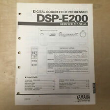 Original Yamaha Service Manual for the DSP-E200 Sound Field Processing Amplifier