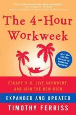 The 4 Hour Work Week Join New Rich Author Timothy Ferris 416 Pages Hardcover