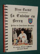 La cuisine en Berry Nina TARDIF préface de Jean-Louis BONCOEUR