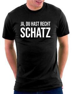 Ja, Du hast recht Schatz T-Shirt