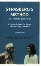 Strasberg's Method As Taught by Lorrie  Hull: A Practical Guide for  - VERY GOOD