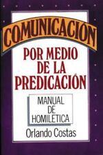 Comunicacion Por Medio de la Predicacion (Paperback or Softback)