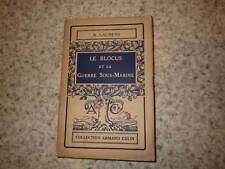 1924.Blocus et guerre sous-marine.Guerre 14-18.Laurens
