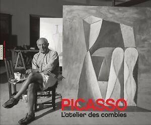 Picasso : L'Atelier des combles - Anne de Staël - Hazan