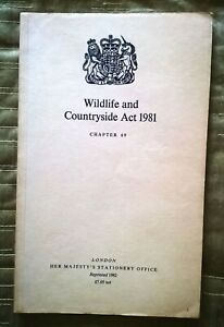 WILDLIFE and COUNTRYSIDE ACT 1981  -- HMSO . (1982)