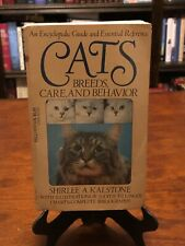 Cats: Breeds, Care & Behavior by Shirlee A. Kalstone (1St Edition - 1St Printing