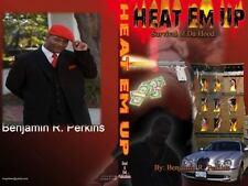 Heat Em Up : Survival of Da Hood by Perkins (2012, Paperback)