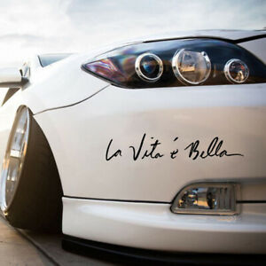 "Car Vinyl DIY Stickers Life is Beautiful "" La Vita E Bella "" Styling Quote Decal"