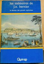 LES MÉMOIRES DE J.E. BERNIER * Le dernier des grands capitaines / Joseph-Elzéar