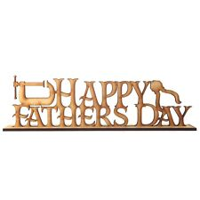 Freestanding Wooden Stand Up MDF Fathers Day Sign Plaque Dad Daddy Perfect Gift3