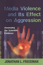 Media Violence and its Effect on Aggression: Asses