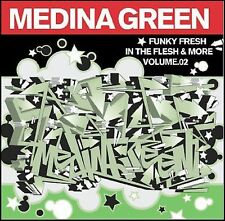 Funky Fresh in the Flesh & More Mix Tape, Vol. 2 [PA] * by Medina Green (CD) NEW