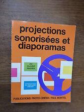 projections sonorisées et diaporamas par claude Madier