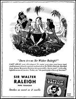 1942 Desert Island Girls Sir Walter Raleigh pipe tobacco vintage art print ad L9
