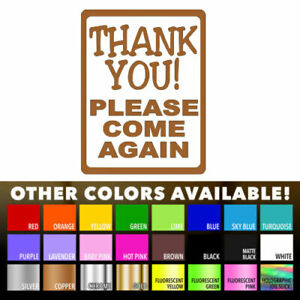 Thank You Please Come Again Decal sticker for Store Front Window Wall Sign Shop