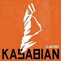 KASABIAN - Club foot... - CD Album