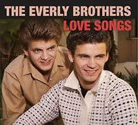 The Everly Brothers - Love Songs [CD]