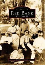 Images of America Ser.: Red Bank : Volume II by Randall Gabrielan (1996,...