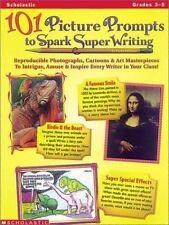 101 Picture Prompts to Spark Super Writing (Grades 3-5) Kellaher, Karen Paperba